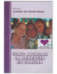 Guía: Como abordar la demencia en familia